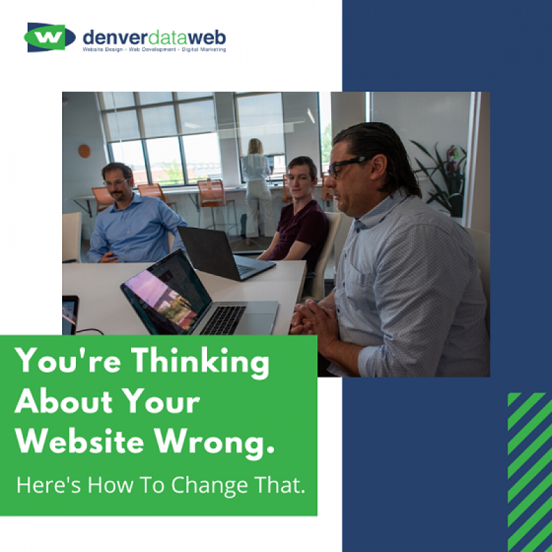 You're thinking about your website wrong. Here's how to change that.