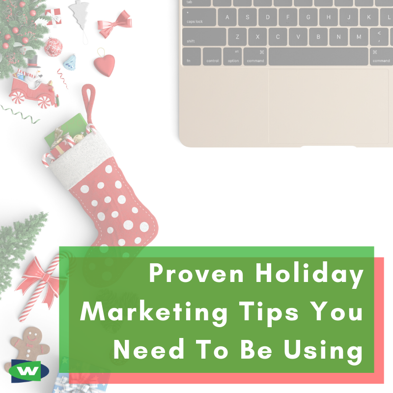 Proven Holiday Marketing Tips You Need To Be Using